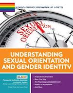 Understanding Sexual Orientation and Gender Identity (Living Proud Growing Up Lgbtq)