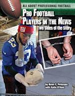 Pro Football Players in the News (All about Professional Football)
