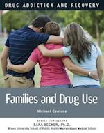 Drug Use and the Family (Drug Addiction and Recovery)
