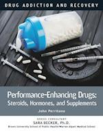 Performance-enhancing Drugs (Drug Addiction and Recovery)