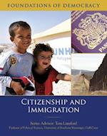 Citizenship and Immigration (Foundations of Democracy)