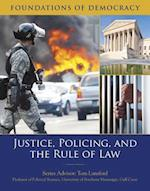 Justice, Policing, and the Rule of Law (Foundations of Democracy)