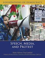 Speech, Media, and Protest (Foundations of Democracy)