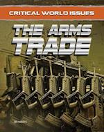 The Arms Trade (Critical World Issues)
