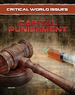 Capital Punishment (Critical World Issues)