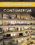 Consumerism (Critical World Issues)
