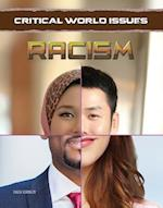 Racism (Critical World Issues)