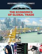 The Economics of Global Trade (Understanding Global Trade Commerce)