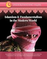 Islamism And Fundamentalism in the Modern World (Understanding Islam)