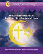 The Monotheistic Faiths (Understanding Islam)