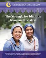 The Struggle for Identity (Understanding Islam)