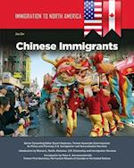 Chinese Immigrants (Immigration to North America)