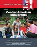 Central American Immigrants (Immigration to North America)