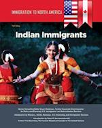 Indian Immigrants (Immigration to North America)