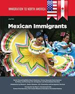 Mexican Immigrants (Immigration to North America)