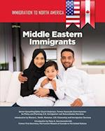 Middle Eastern Immigrants (Immigration to North America)