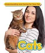 Cats (Understanding and Caring for Your Pet)