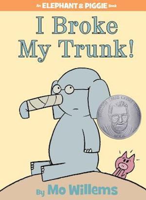 I Broke My Trunk! af Mo Willems