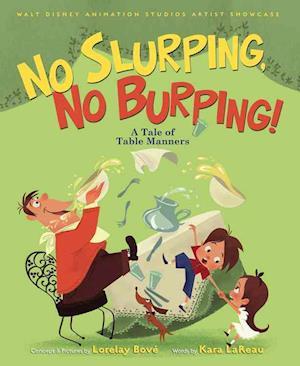No Slurping, No Burping! af Kara Lareau