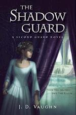 The Shadow Guard (Second Guard)