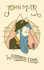 Wilderness Essays af John Muir