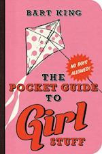 Pocket Guide to Girl Stuff af Bart King