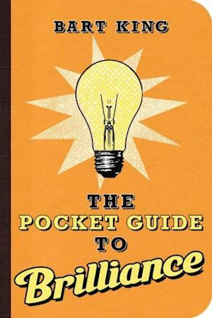 Pocket Guide to Brilliance af Bart King