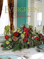 Evergreen Tabletops af Robert Waite