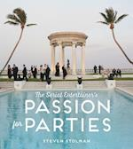 The Serial Entertainer's Passion for Parties