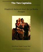 The Two Captains af Freiherr de La Motte-Fouque, Friedrich Heinrich Karl