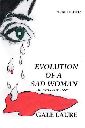 Bog, paperback Evolution of a Sad Woman af Gale Laure