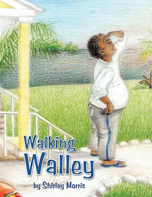 Walking Walley af Shirley Morris