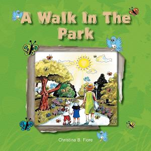 A Walk in the Park af Christina B. Fiore