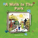 A Walk in the Park af Christina B. Fiore