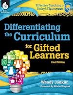 Differentiating the Curriculum for Gifted Learners af Wendy Conklin