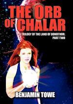 The Orb of Chalar af Benjamin Towe