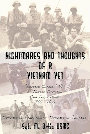 Nightmares and Thoughts of a Vietnam Vet af Melquiades