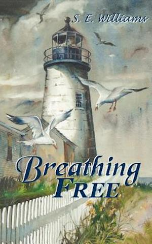 Breathing Free af S. E. Williams