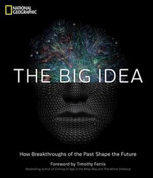 The Big Idea af Timothy Ferris, National Geographic Society, National Geographic