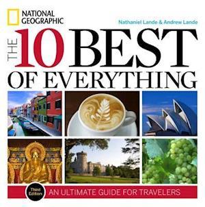 The 10 Best of Everything af Nathaniel Lande, Andrew Lande