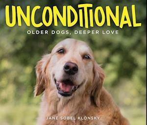 Bog, hardback Unconditional af Jane Klonsky Sobel