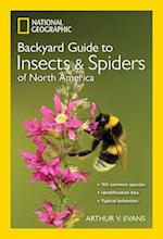 National Geographic Backyard Guide to Insects and Spiders of North America af Arthur V. Evans