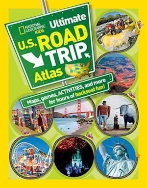 National Geographic Kids Ultimate U.S. Road Trip Atlas af Crispin Boyer