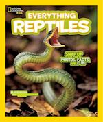 Everything Reptiles (National Geographic Kids: Everything)