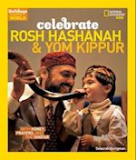 Celebrate Rosh Hashanah and Yom Kippur (Holidays Around the World Paperback)