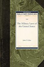 The Military Laws of the United States af John F. Callan