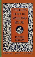 McGuffey's Eclectic Spelling Book af William Mcguffey