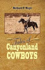 Tales of Canyonland Cowboys af Richard Negri