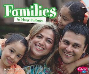 Families in Many Cultures af Heather Adamson