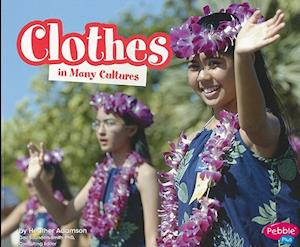 Clothes in Many Cultures af Heather Adamson